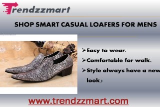 Shop Smart Casual Loafers For Men | Trendzzmart