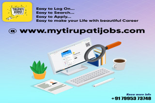 Tirupati Jobs- A perfect Job Search Platform