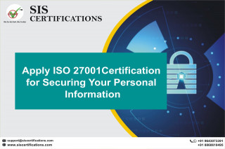 Apply ISO 27001 Certification for Securing Your Personal Information